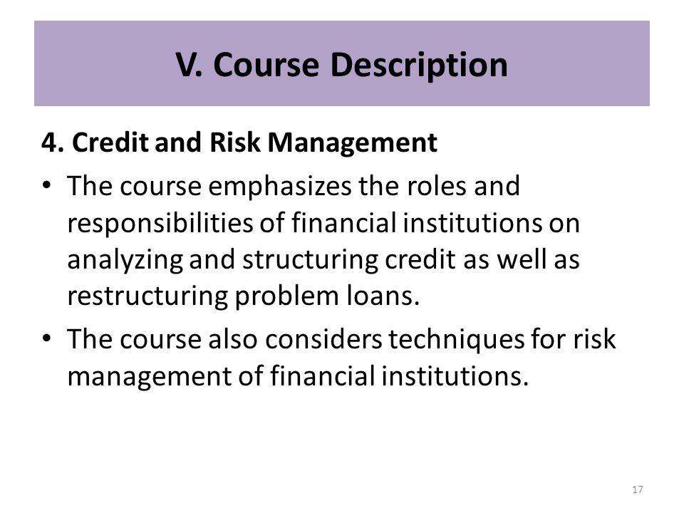V. Course Description 4. Credit and Risk Management