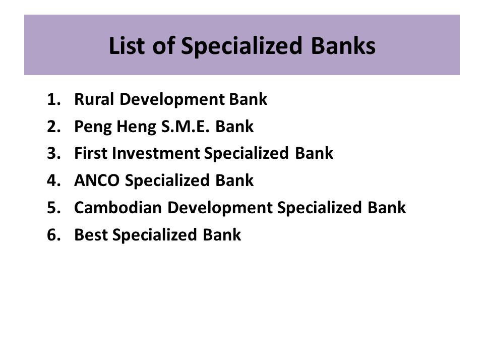 List of Specialized Banks