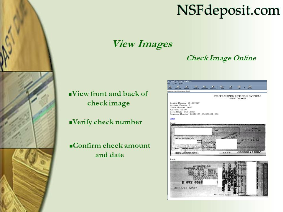 View front and back of check image Confirm check amount and date