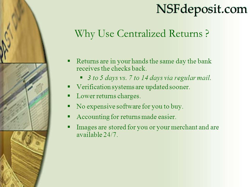 Why Use Centralized Returns