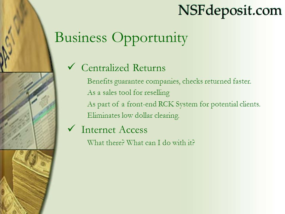 Business Opportunity Centralized Returns Internet Access