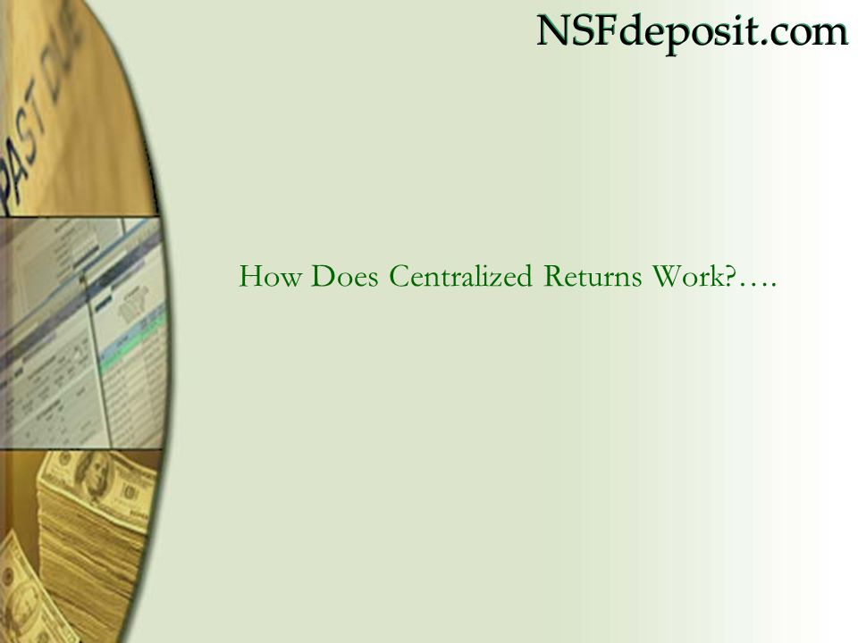 How Does Centralized Returns Work ….