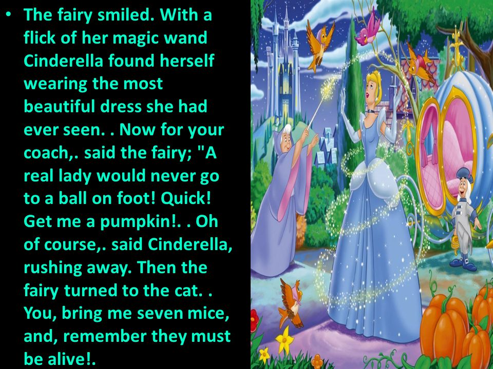 The fairy smiled.