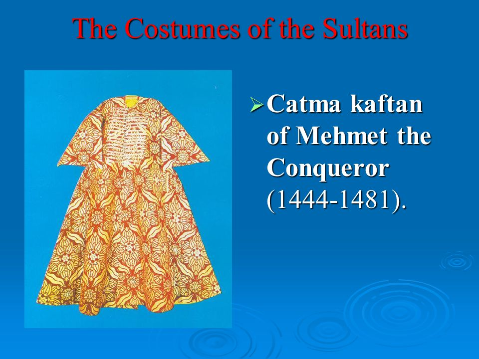 The Costumes of the Sultans