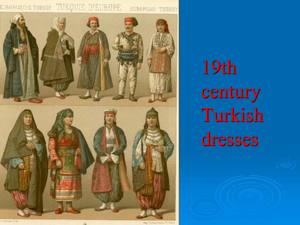 19th century Turkish dresses