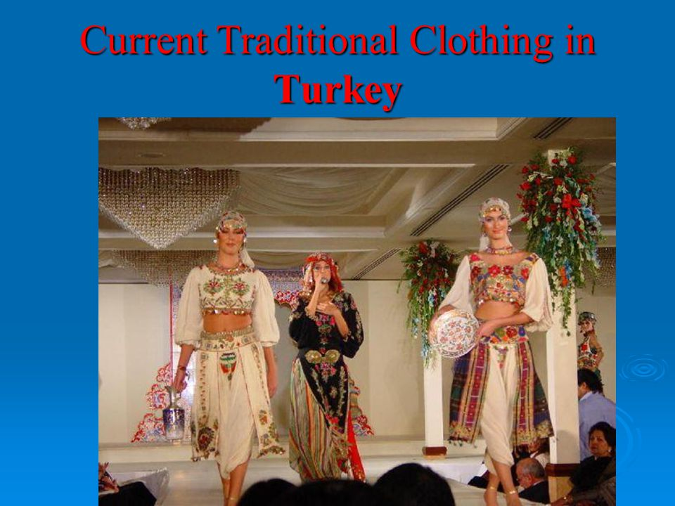 Current Traditional Clothing in Turkey