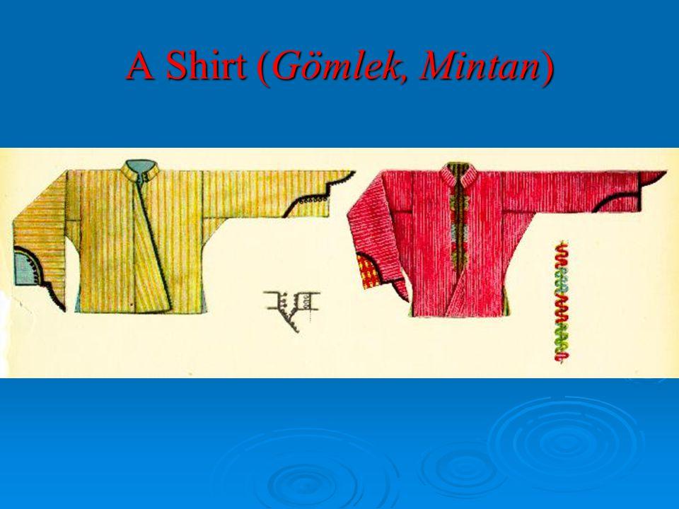 A Shirt (Gömlek, Mintan)