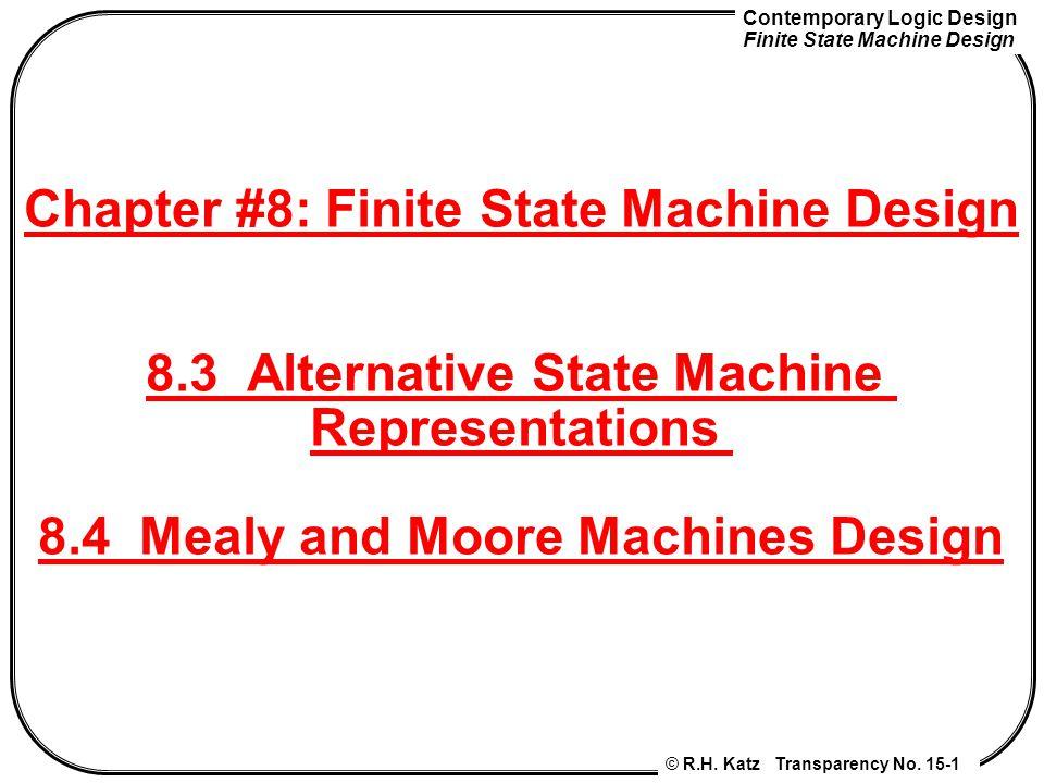 Chapter #8: Finite State Machine Design 8