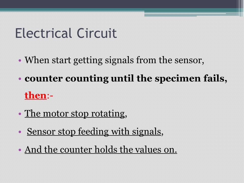 Electrical Circuit When start getting signals from the sensor,