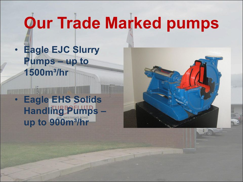 Our Trade Marked pumps Eagle EJC Slurry Pumps – up to 1500m³/hr