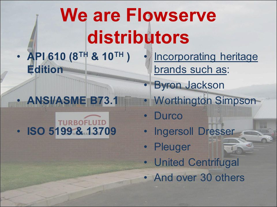 We are Flowserve distributors