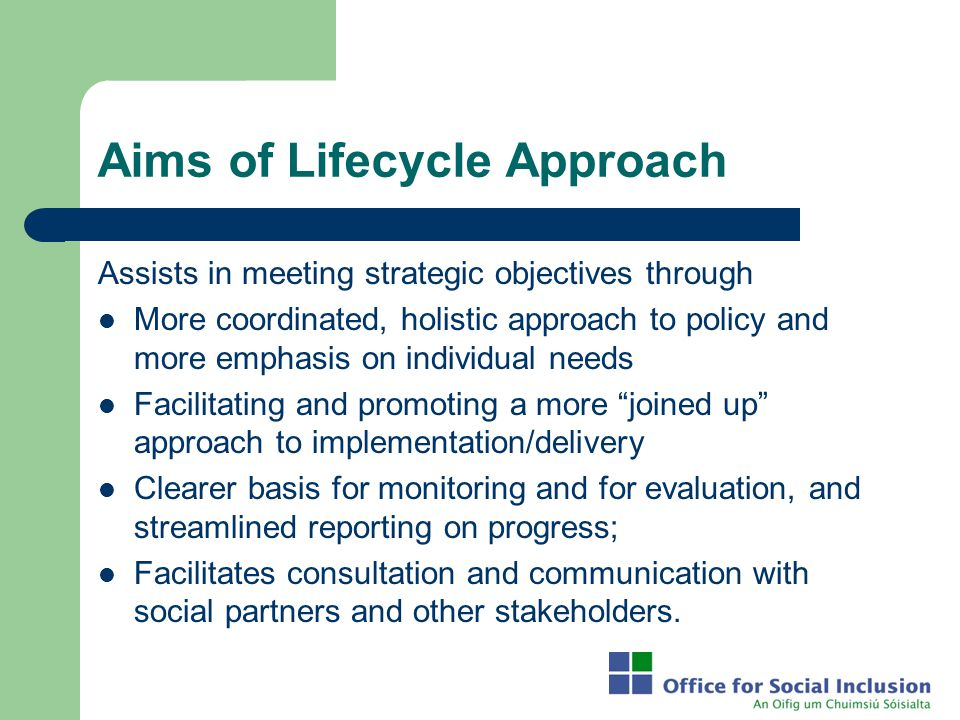 Aims of Lifecycle Approach