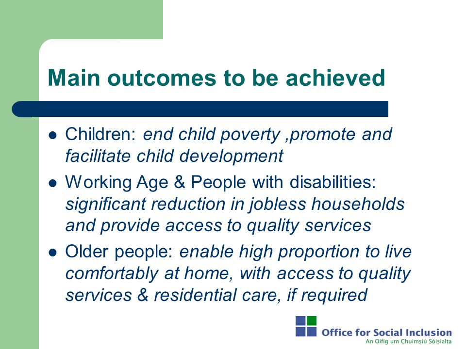 Main outcomes to be achieved