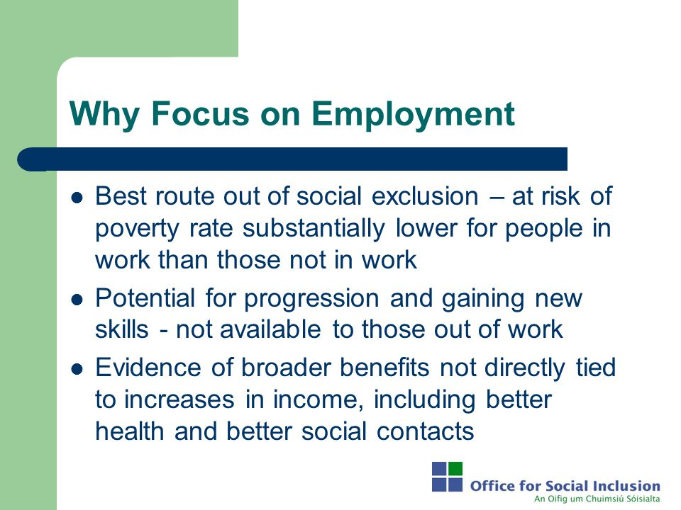 Why Focus on Employment