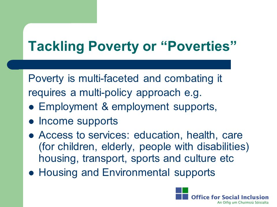 Tackling Poverty or Poverties