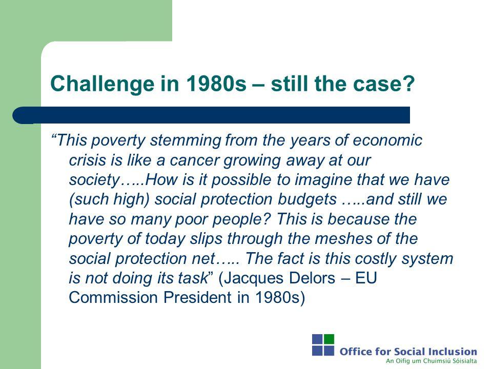 Challenge in 1980s – still the case