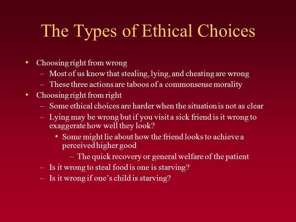 The Types of Ethical Choices