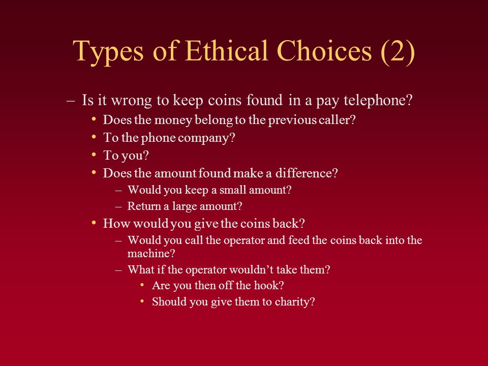 Types of Ethical Choices (2)