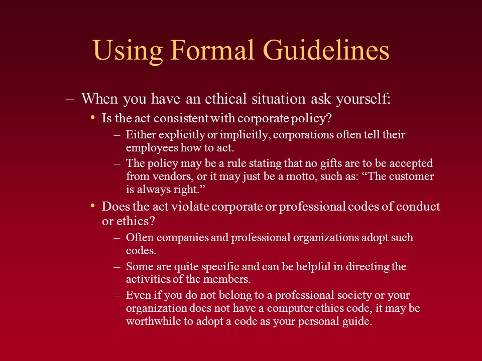 Using Formal Guidelines