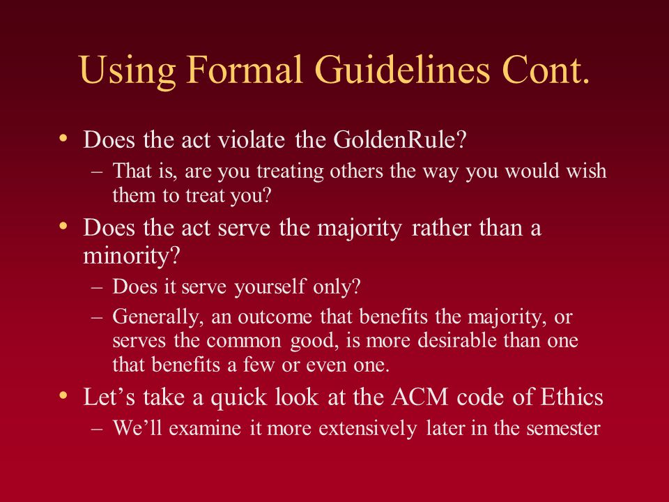 Using Formal Guidelines Cont.
