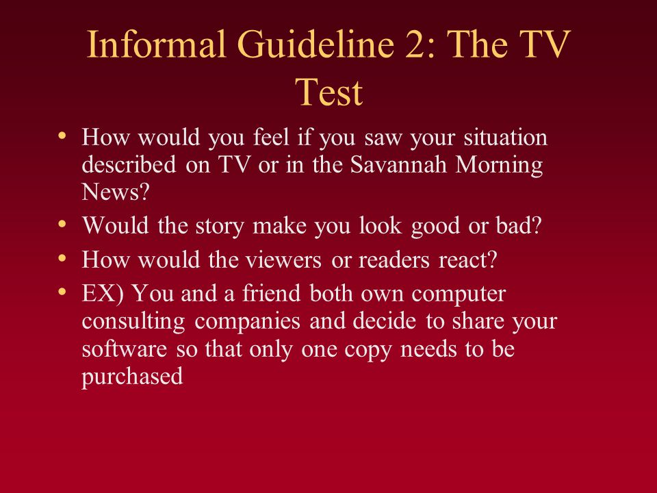 Informal Guideline 2: The TV Test
