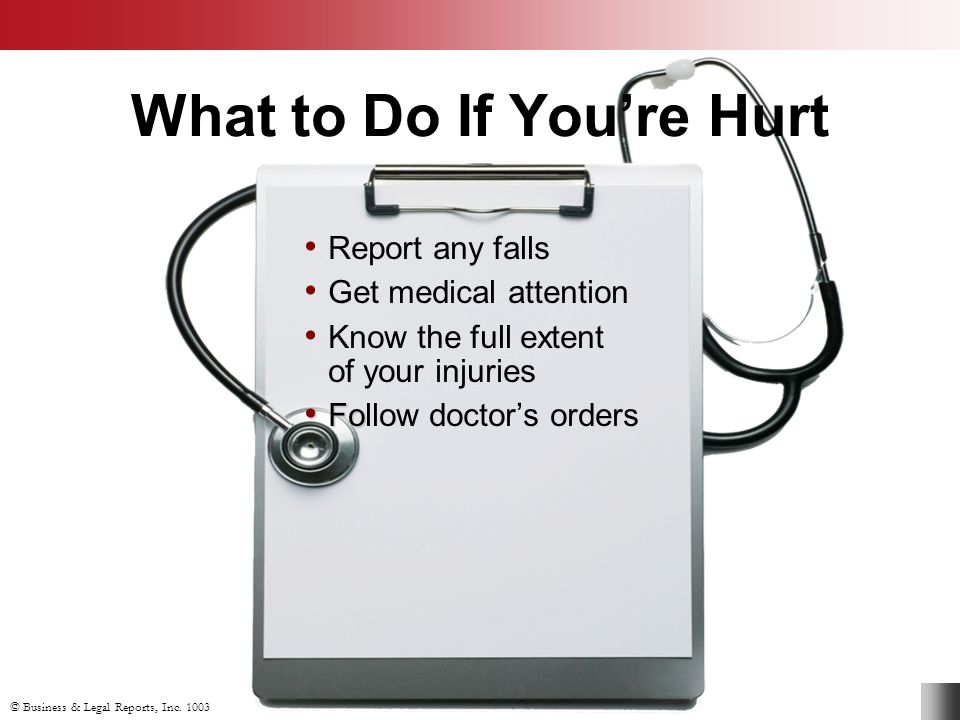 What to Do If You're Hurt