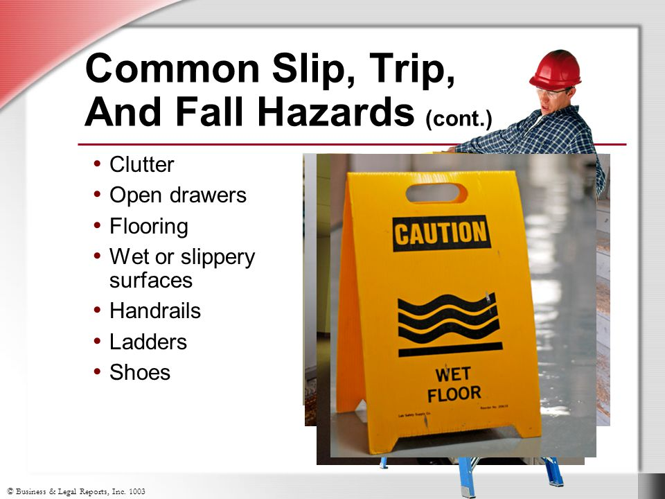 Common Slip, Trip, And Fall Hazards (cont.)