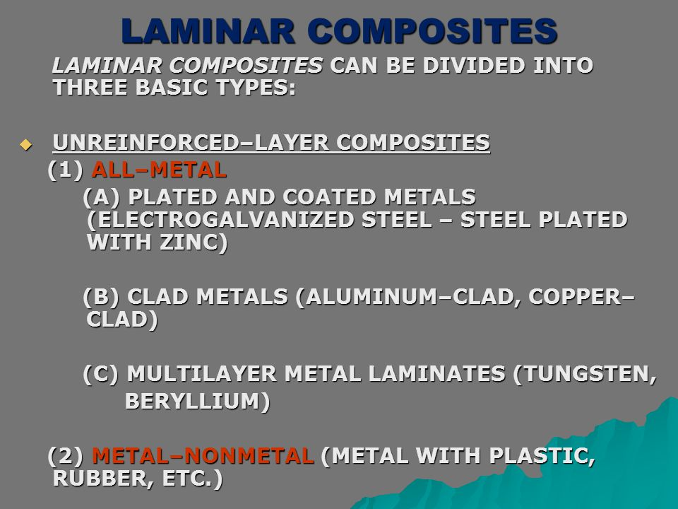 LAMINAR COMPOSITES UNREINFORCED–LAYER COMPOSITES (1) ALL–METAL