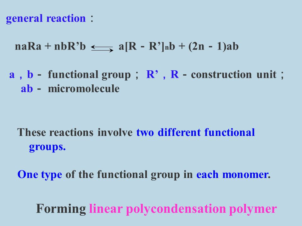 Forming linear polycondensation polymer