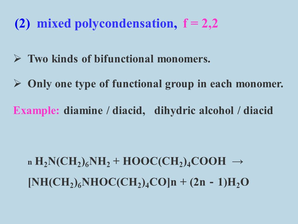 (2) mixed polycondensation, f = 2,2