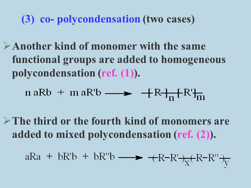 (3) co- polycondensation (two cases)