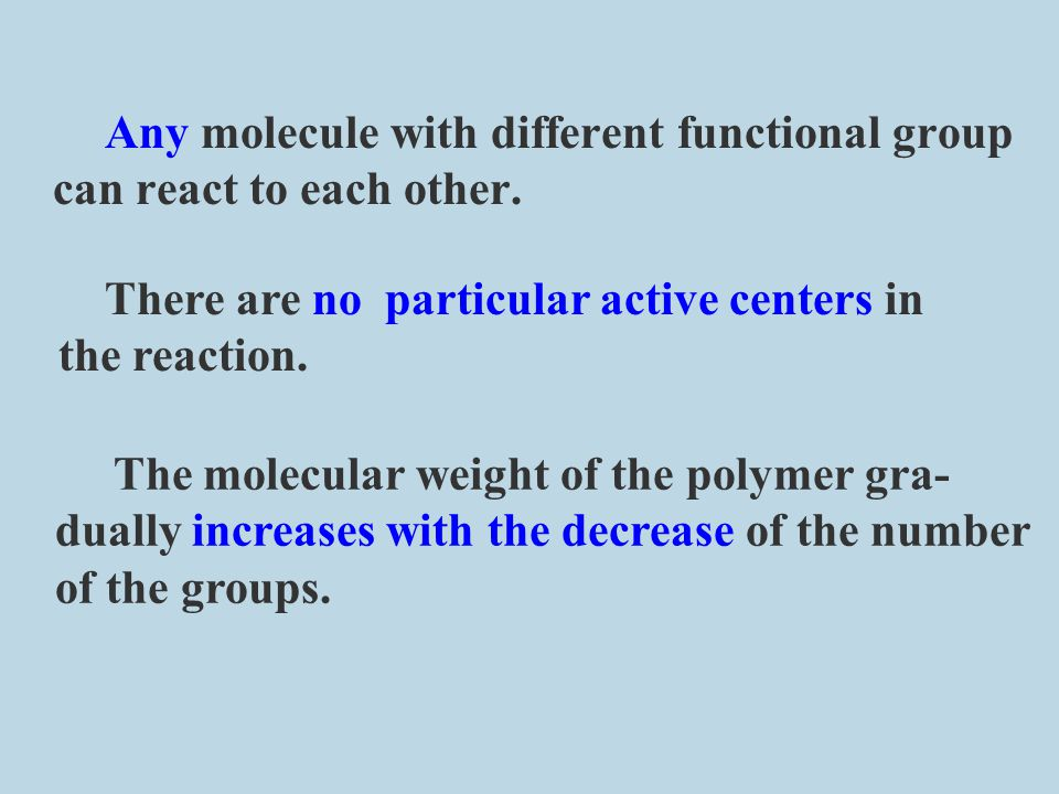 Any molecule with different functional group can react to each other.