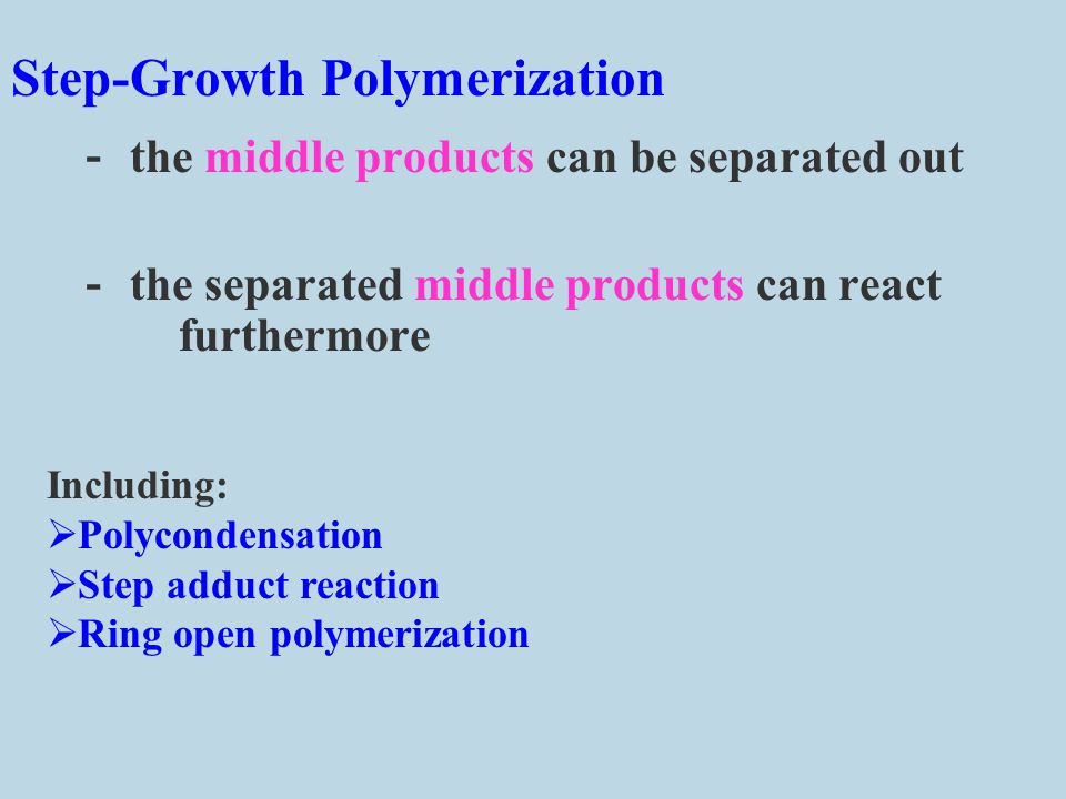 - the middle products can be separated out