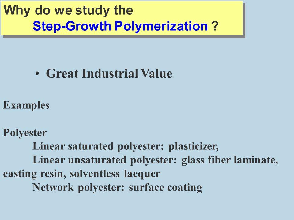 Step-Growth Polymerization