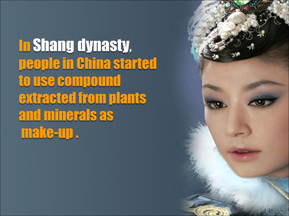 In Shang dynasty, people in China started to use compound extracted from plants and minerals as