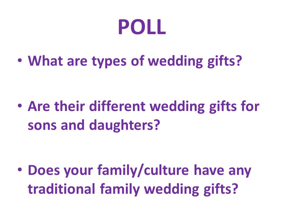 POLL What are types of wedding gifts