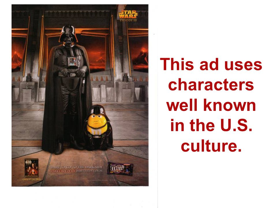 This ad uses characters well known in the U.S. culture.