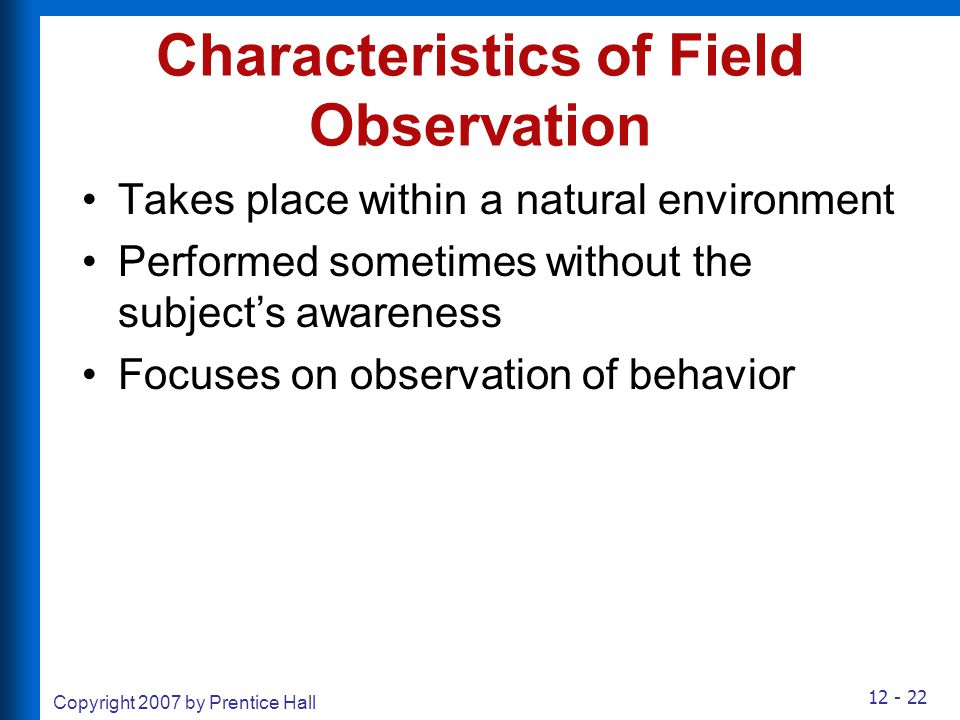 Characteristics of Field Observation