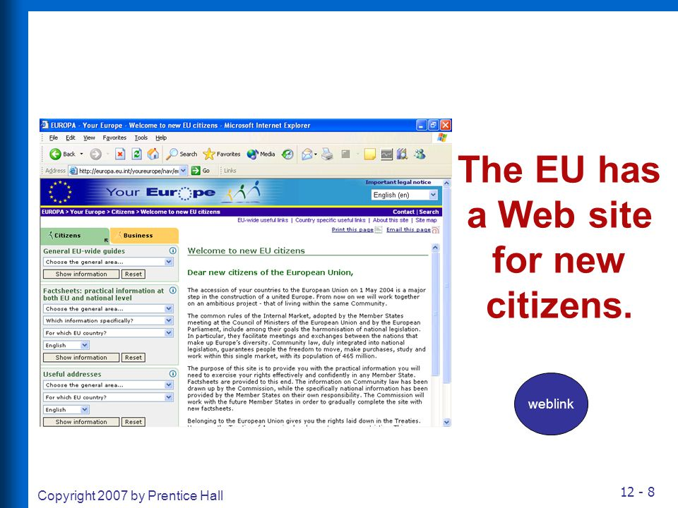 The EU has a Web site for new citizens.