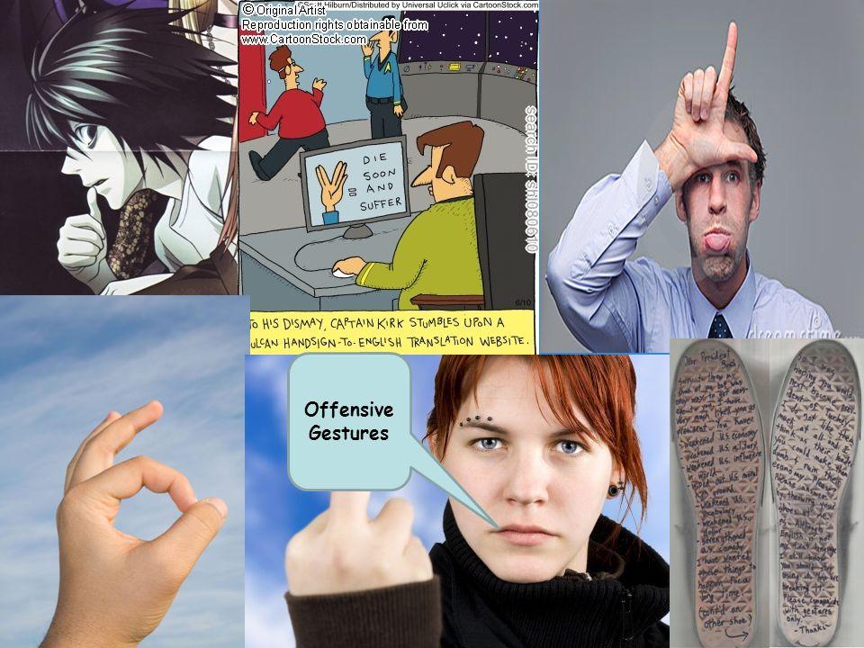 Offensive Gestures