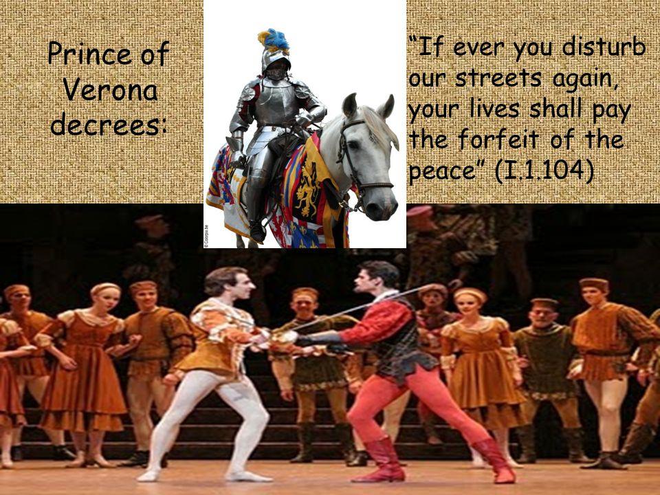 Prince of Verona decrees: