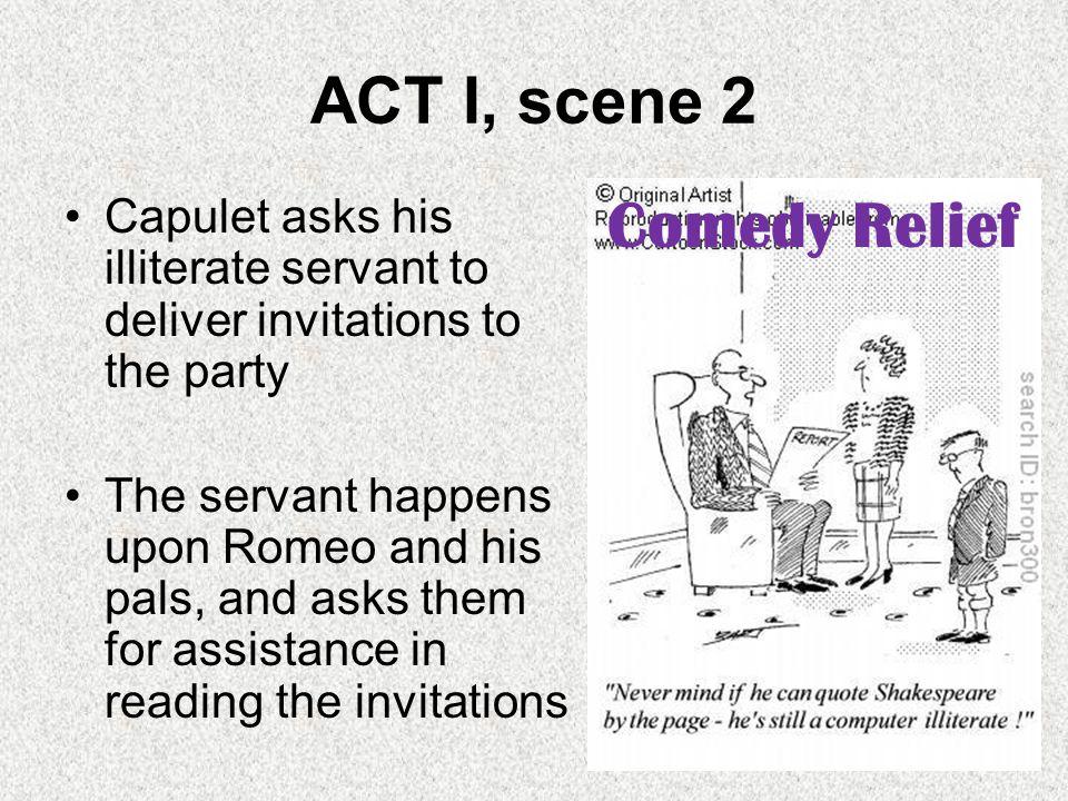 ACT I, scene 2 Comedy Relief