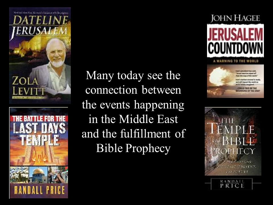 Many today see the connection between the events happening in the Middle East and the fulfillment of Bible Prophecy