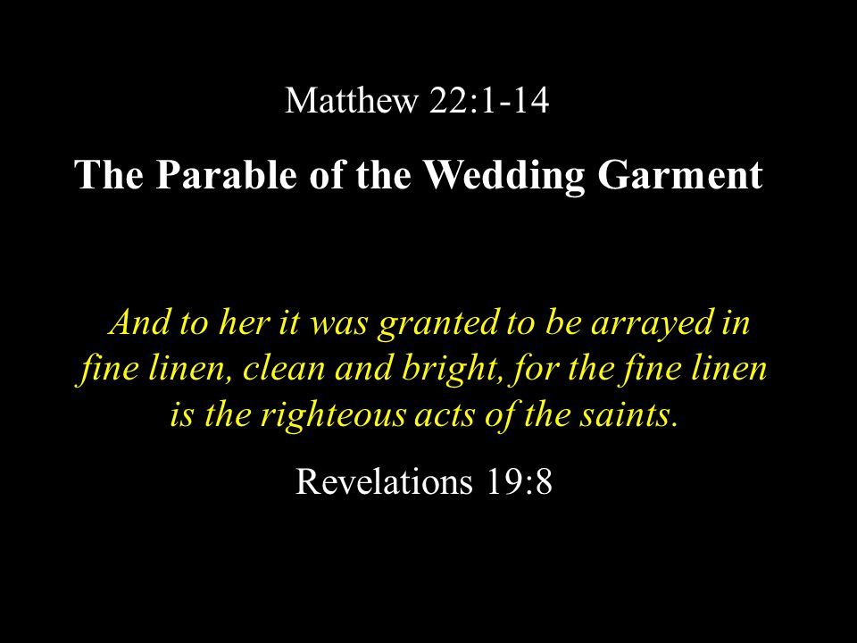 The Parable of the Wedding Garment
