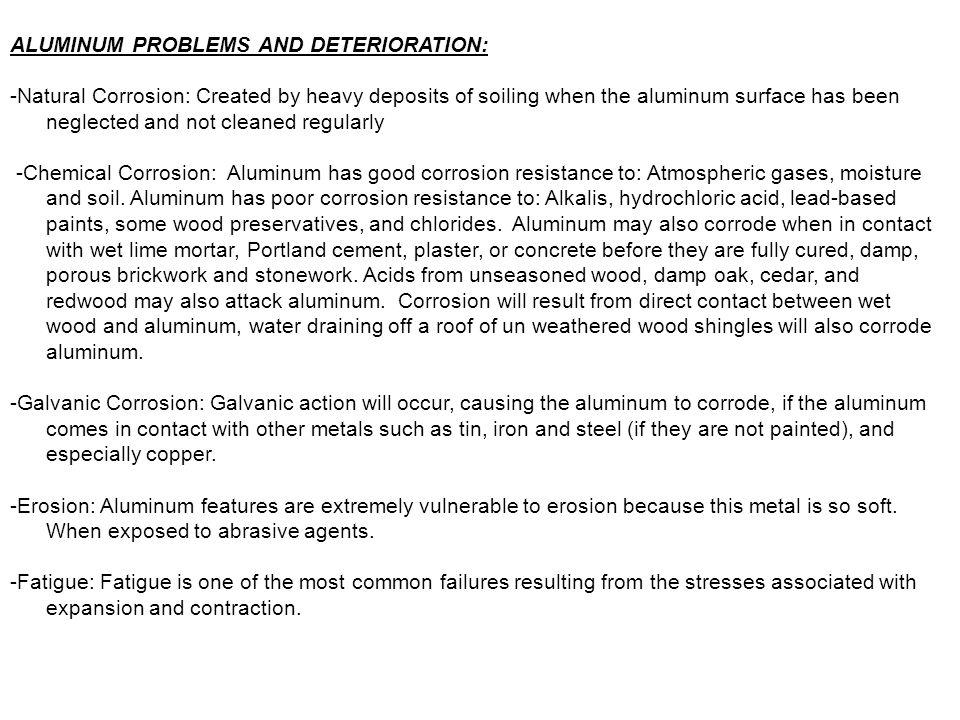 ALUMINUM PROBLEMS AND DETERIORATION: