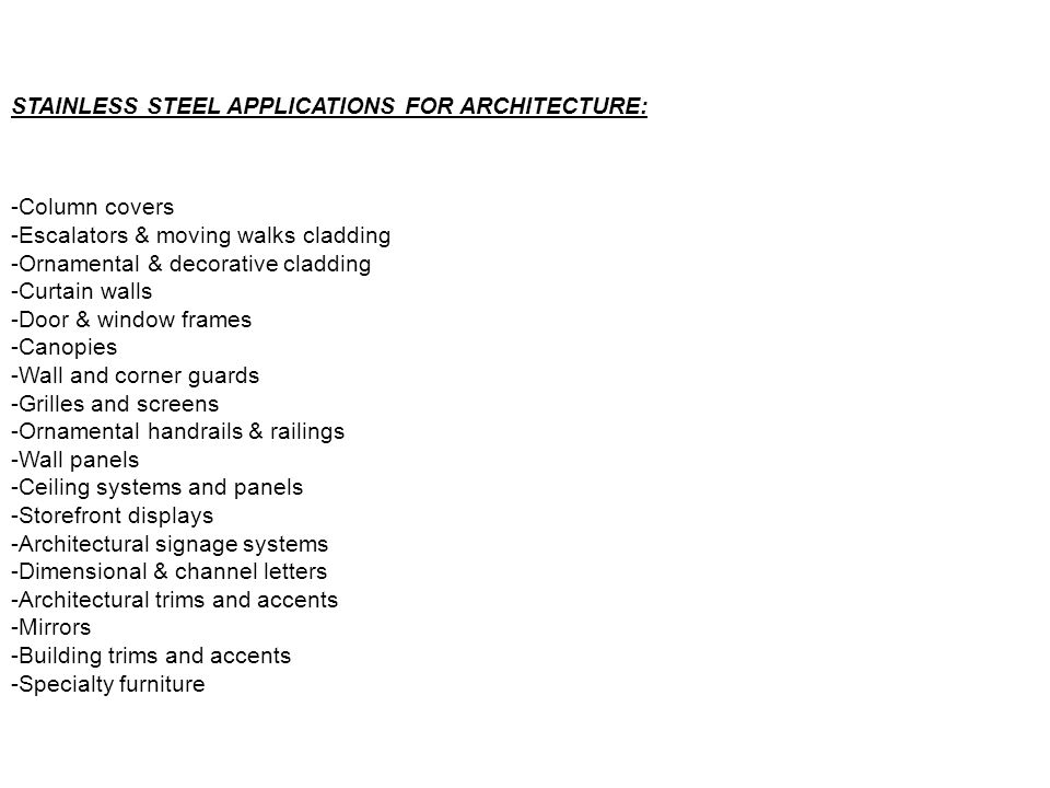 STAINLESS STEEL APPLICATIONS FOR ARCHITECTURE:
