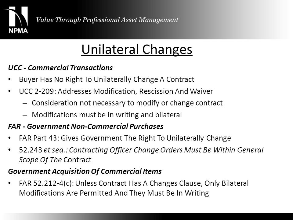 Unilateral Changes UCC - Commercial Transactions