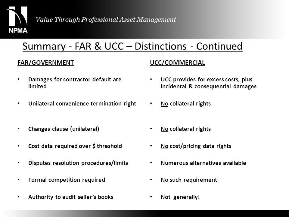Summary - FAR & UCC – Distinctions - Continued