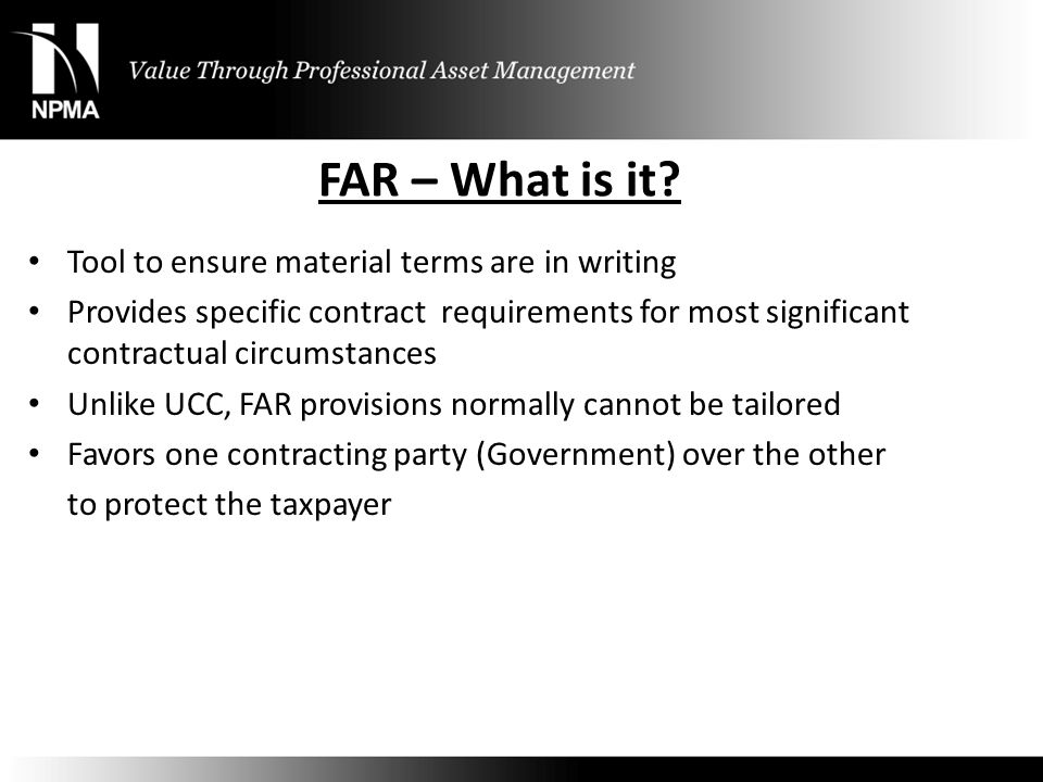 FAR – What is it Tool to ensure material terms are in writing