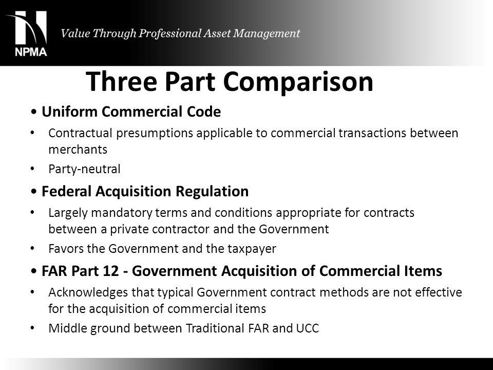 Three Part Comparison • Uniform Commercial Code